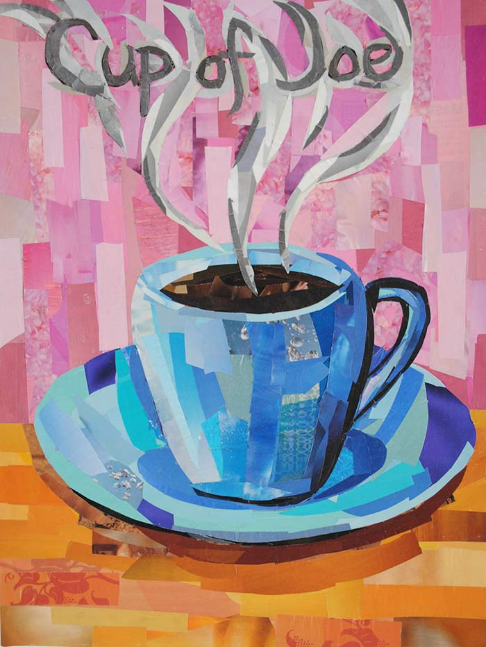 Cup of Joe by collage artist Megan Coyle