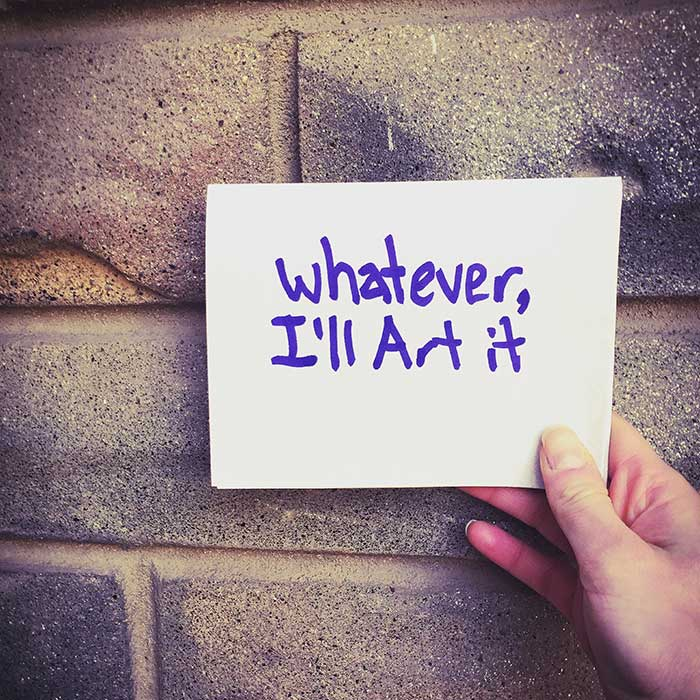 whatever-ill-art-it